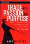 "Mark Whistler's ""Trade with Passion and Purpose""."